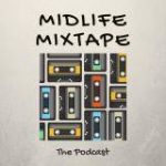 Midlife Mixtape Podcast Cover